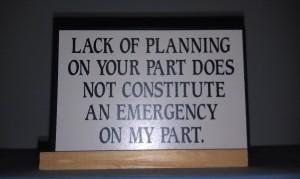 Lack of planning